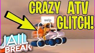 ROBLOX JAILBREAK ATV CRAZY GLITCH