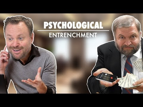 Psychological Entrenchment