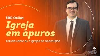 IGREJA EM APUROS - PARTE 3 - Rev. Leandro Demo