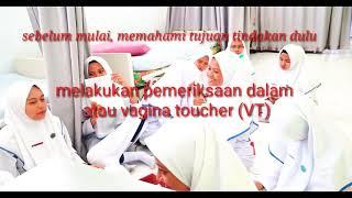 Praktikum pemeriksaan dalam atau vagina toucher