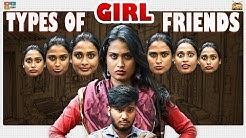Types of Girlfriends || Narikootam || Tamada Media