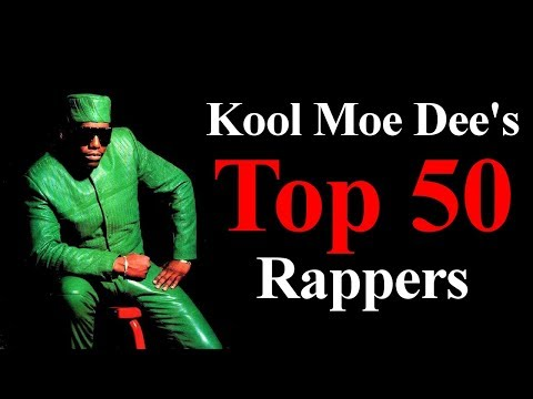 Top 50  The Best Rappers Of All Time Kool Moe Dees List