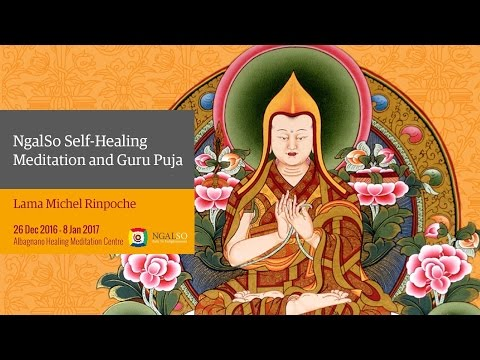 Ngalso Self Healing Meditation and Guru Puja with Lama Michel Rinpoche