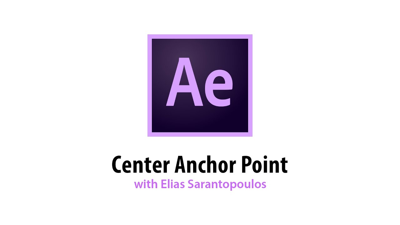 After Effects Tip: Center Anchor Point
