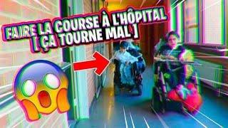 FAIRE LA COURSE À L'HÔPITAL ÇA TOURNE MAL !