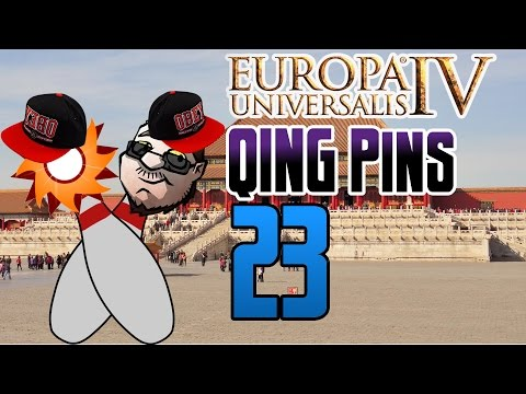 Europa Universalis 4 Qing Pins | Episode 23 | The Kitchen Sync Error!