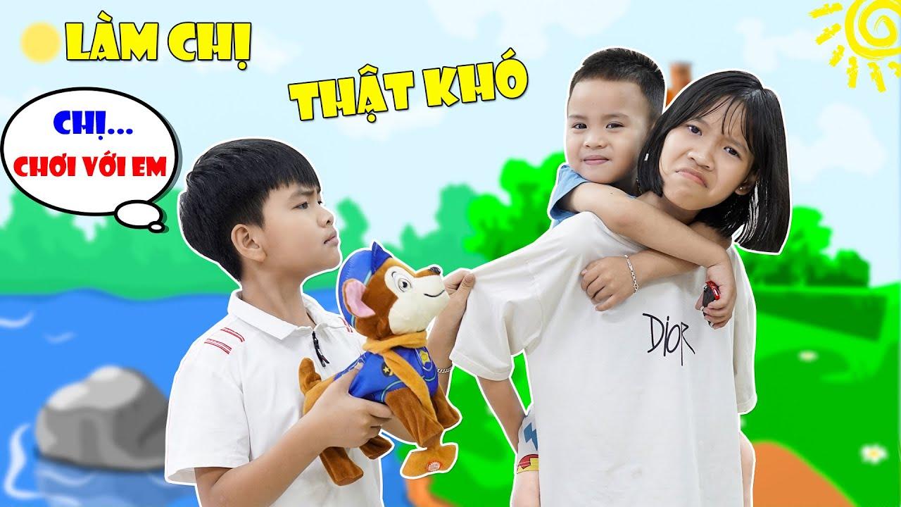 Làm Chị Thật Khó ♥ Min Min TV Minh Khoa