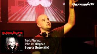 John O'Callaghan - Bogota (Intro Mix) - Subculture 2011 preview