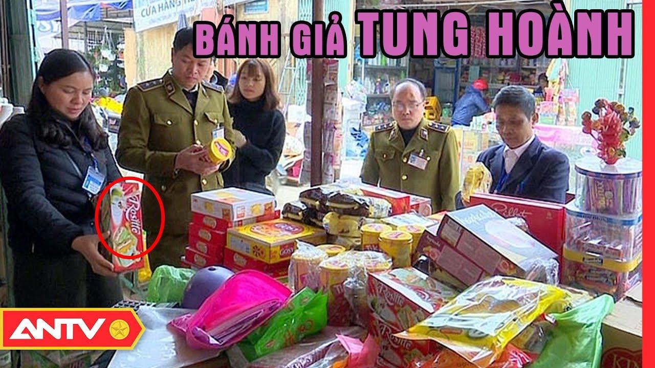 Bánh kẹo giả lũng loạn thị trường, lừa người nhà quê | Điều tra | ANTV