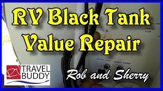 RV Black Holding Tank Valve Replacement | RV Travel Buddy #rvtank #blacktank #tankvalve