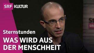Yuval Harari: Ein Historiker erzählt die Geschichte von morgen (SRF Sternstunde Philosophie)