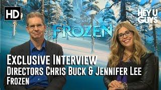 Frozen: Directors Chris Buck And Jennifer Lee Exclusive Exclusive Interview