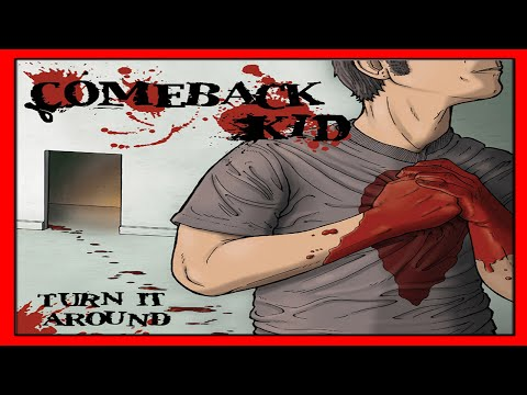 Comeback Kid - Turn It Around [Full Album HQ]