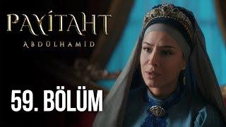 Payitaht Abdülhamid 59. Bölüm (HD)