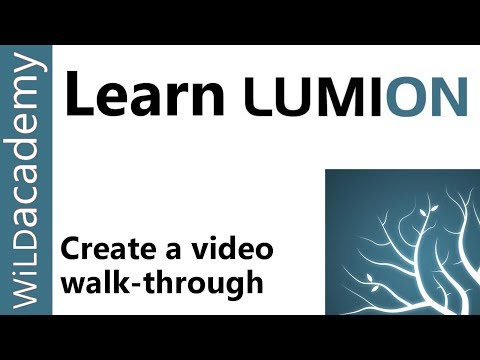 How to Create a Video Walk Through in Lumion