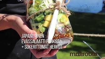Japanilainen evässalaatti purkissa + sokerittomat herkut