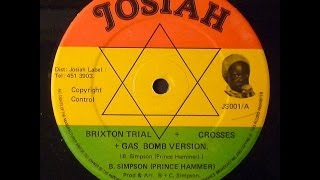 Prince Hammer - Brixton Trial & Crosses