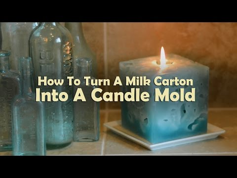 Candle Making Lessons: How To Turn A Milk Carton Into A Candle Mold