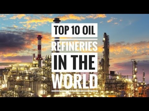 Top 🔟 Biggest Oil Refineries in the World 🏭