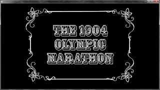 The 1904 Olympic Marathon