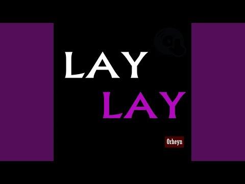 Lay Lay (Akra Remix)