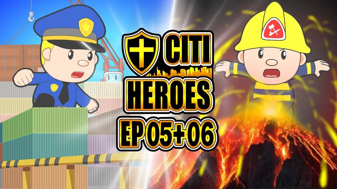 "Citi Heroes EP05+06 ""Volcanic Eruptions"""