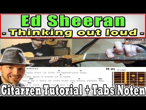 """★Ed Sheeran THINKING OUT LOUD """"Leicht erklärt"""" Akustik Gitarren Tutorial+Tabs/Noten Overhead Cam"""