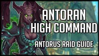 ANTORAN HIGH COMMAND - Normal / Heroic Antorus Raid Guide | WoW Legion