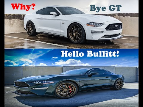 2019 Ford Mustang Bullitt - Why I traded my GT for it?