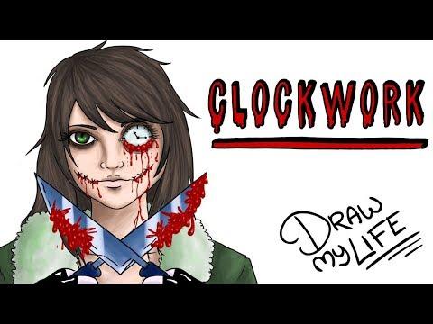 CLOCKWORK | Draw My Life
