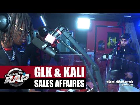 Youtube: GLK«Sales affaires» ft Kali #PlanèteRap