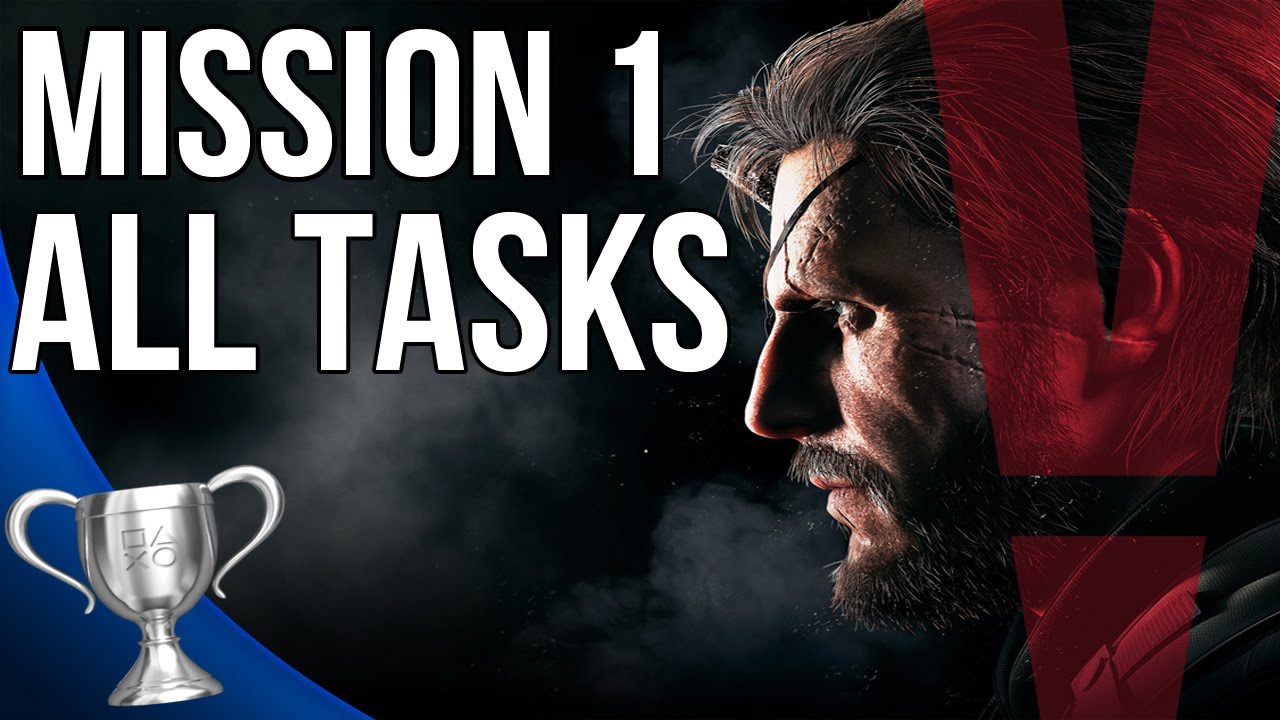 All The Tasks metal gear solid 5 phantom pain - phantom limbs all tasks (mission 1)