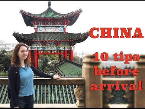 China tips: 10 things to do before coming to China
