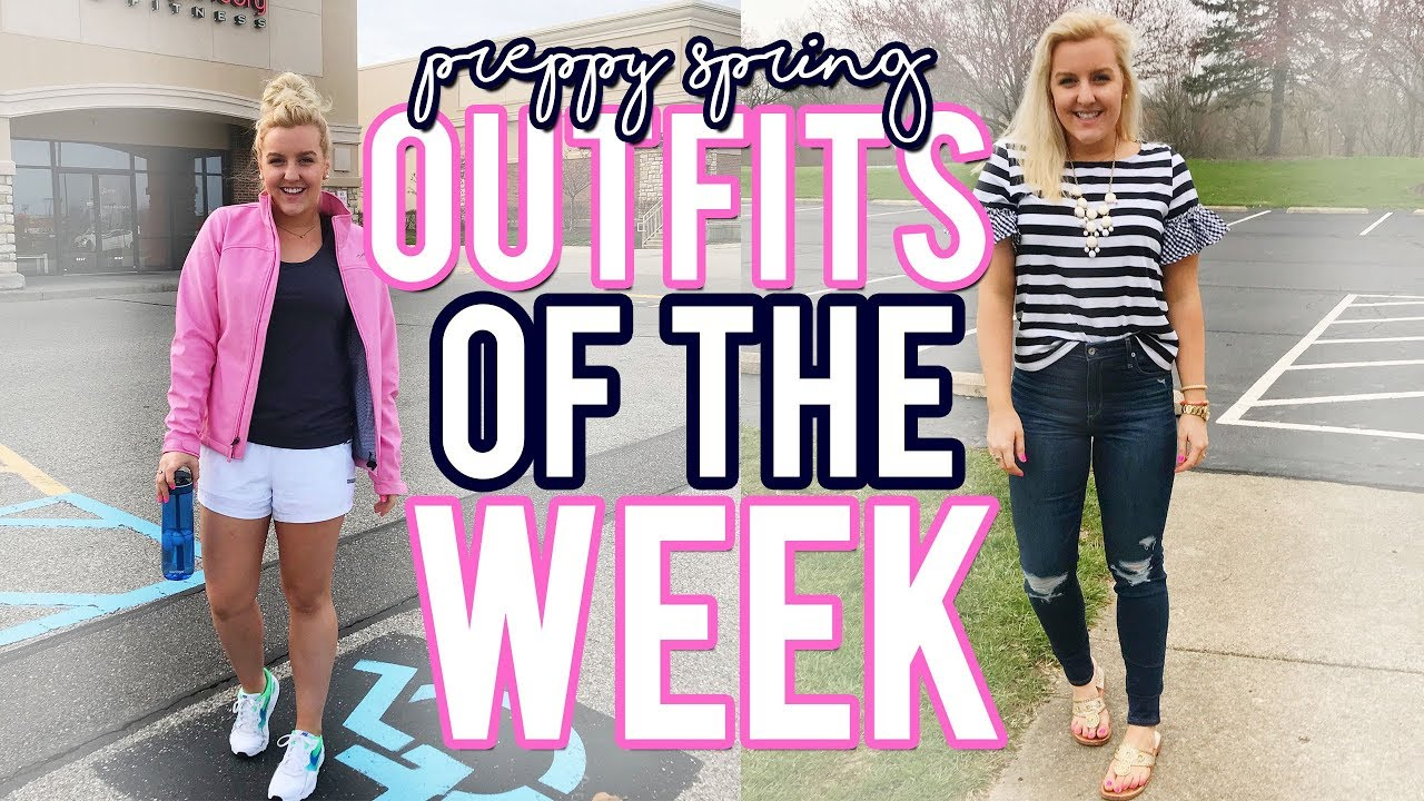 """[VIDEO] - """"PREPPY"""" OUTFITS OF THE WEEK (April 2018, OOTW) 5 SPRING OUTFIT IDEAS 