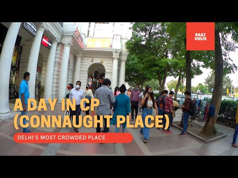 A DAY IN CONNAUGHT PLACE(CP)2021||MOST CROWDED AREA IN DELHI 2021|| CP TOUR AFTER LOCKDOWN
