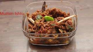 Mutton ishtu(stew) /Easy to Make Mutton ishtu