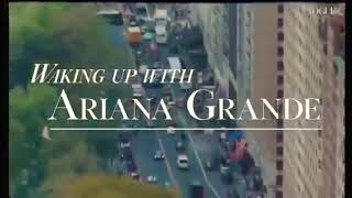 Waking Up With Ariana Grande Vogue