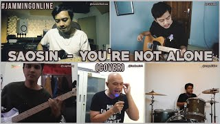 JAMMING ONLINE || SAOSIN - YOU'RE NOT ALONE (COVER)