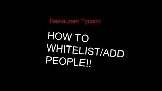 HOW TO ADD PEOPLE TO YOUR RESTAURANT IN RESTAURANT TYCOON (Roblox)