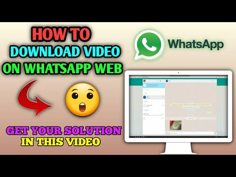 How to download video on Whatsapp web