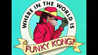 Where in the World is Funky Kong?