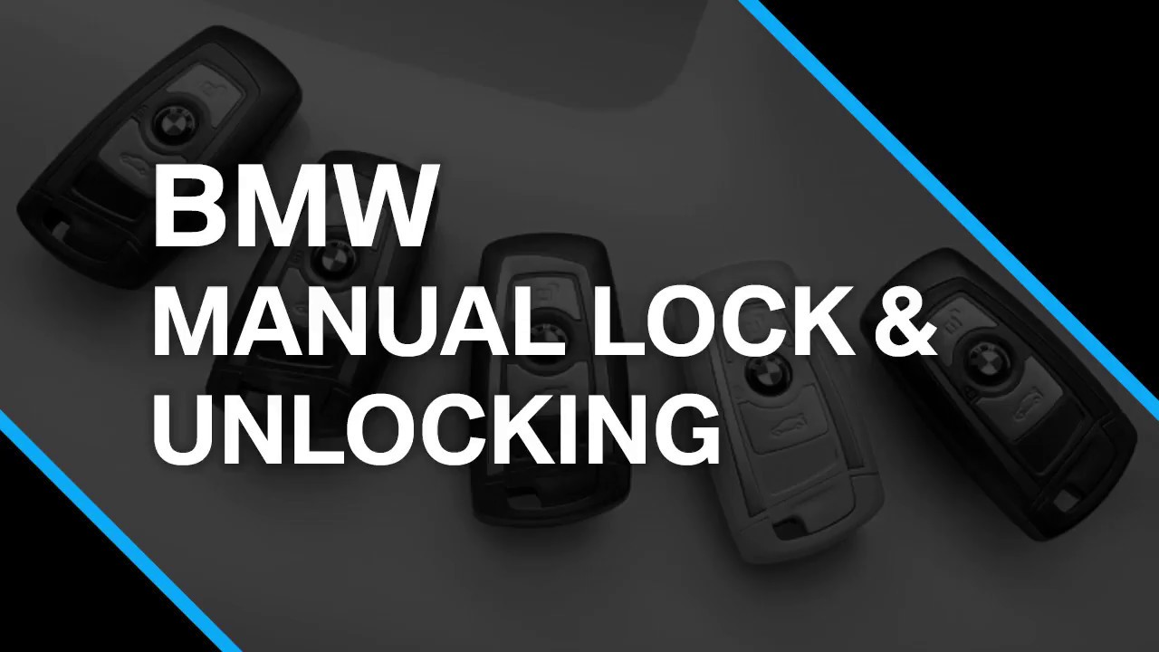 How To Manually Lock Unlock A Bmw Youtube