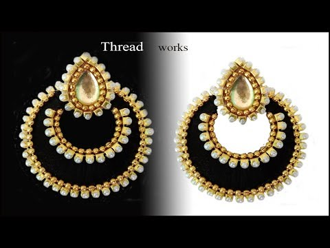 How to make Chandbali Silk Thread Earrings at Home Tutorial