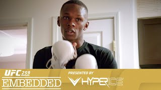 UFC 259 Embedded: Vlog Series - Episode 3