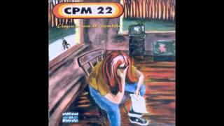 Cpm 22 - Chegou a hora de recomeçar (full album)