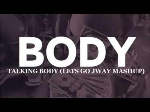 Calvin Harris vs. Tove Lo- Talking Body (Lets Go JWay Mashup)