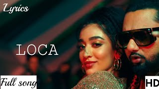 Loca (Yo Yo Honey Singh) Video Song - Pop Mp3 Song   Simar Kaur with lyrics