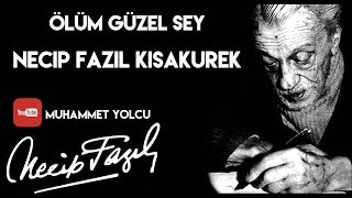 Download Video ÖLÜM GÜZEL ŞEY - NECİP FAZIL KISAKÜREK MP3 3GP MP4