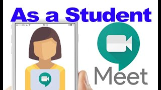 How to use google meet if you are a student. teach this might also help https://www./watch?v=hwverfq1w1s