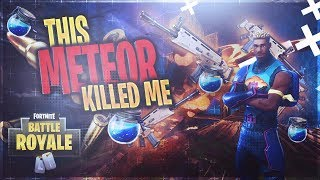 THIS HACKER MADE THIS METEOR KILL ME! FORTNITE BATTLE ROYALE! BEFORE PATCH!